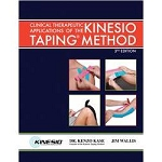 Clinical Therapeutic Applications of the Kinesio Taping Method 3rd Edition
